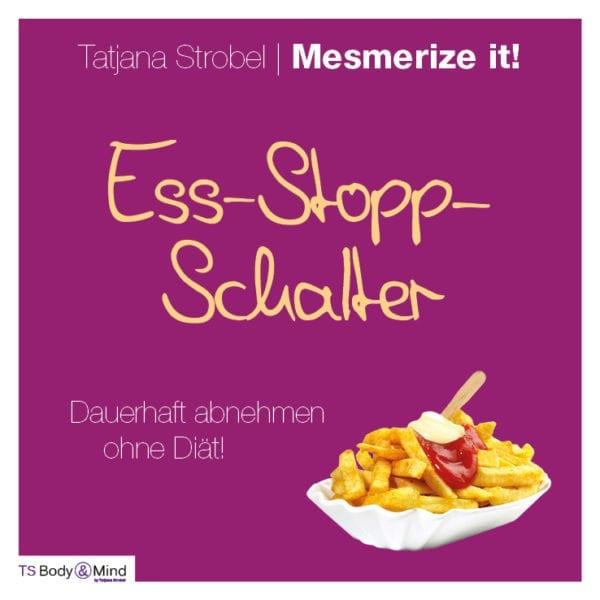 Ess-Stopp-Schalter